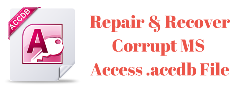 repair corrupt access database file